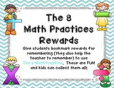 I am SOOO excited about these REWARDS!!!  We all need to be sure to be using THE 8 MATH PRACTICES in our math lessons. These are a fun way to help you and the kiddos to remember to use them. THE KIDS CAN COLLECT THEM ALL and feel proud of themselves!  I have included 3 styles to choose from!