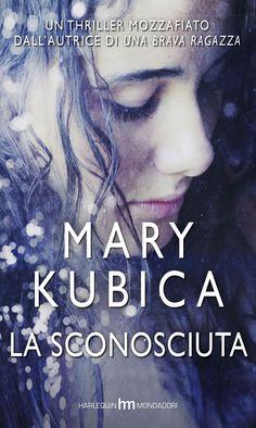 Libro La sconosciuta di Mary Kubica