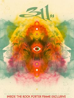 311 Day 2012 (Created by Sleeping Giants). Rock Posters, Band Posters, Concert Posters, Nick Hexum, The Rock, Rock And Roll, Mgm Grand Garden Arena, Dance Sing, Let Your Hair Down