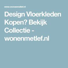 Design Vloerkleden Kopen? Bekijk Collectie - wonenmetlef.nl