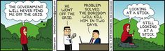 The Boredom Of Living Off The Grid - Dilbert by Scott Adams