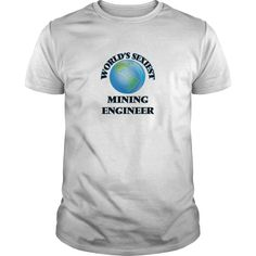 ((Top Tshirt Design) Worlds Sexiest Mining Engineer [Tshirt Sunfrog] Hoodies, Tee Shirts