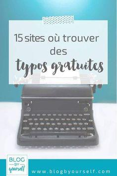 Des sites de typographies gratuites pour trouver de jolies polices d'écriture pour son blog !