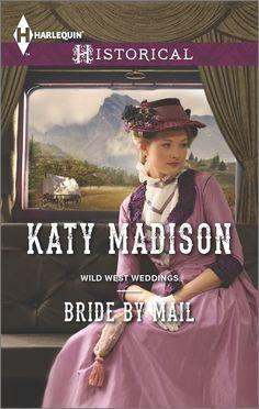 Katy Madison - Bride by Mail / #awordfromjojo #Historicalromance