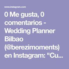 """0 Me gusta, 0 comentarios - Wedding Planner Bilbao (@berezimoments) en Instagram: """"Cuestión de detalles 🌺 y flores, ¡siempre! It's a matter of details 🌺 and flowers, always!…"""""""