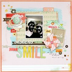 Sister Make Me Smile - by Leah Farquharson using the Dear Lizzy Neapolitan collection from American Crafts.  Great layering!