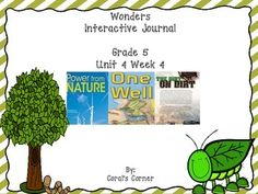 This 5th grade interactive journal is aligned to Common Core and to the McGraw Hill Wonders series for Unit 4-Week 4. This highly INTERACTIVE journal is ideal for teaching all of this week's skills in a powerful, student-friendly way!  Complete Set Includes: Mini Anchor Charts for Author's Point of View, Summarize, Genre (Expository), and Context Clues Essential Question Graphic Organizers  Vocabulary List with Questions (DEA Routine) Responding to Reading Ask and Answer Questions