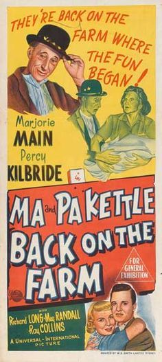 """Ma And Pa Kettle Back On The Farm"" (1951) Marjorie Main, Percy Kilbride"
