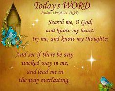 Psalm 139:23-24 KJV