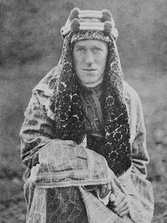 Lawrence of Arabia by Lowell Thomas Old Pictures, Old Photos, Lowell Thomas, 3d Foto, Lawrence Of Arabia, Laurence, Thing 1, World War One, Costume