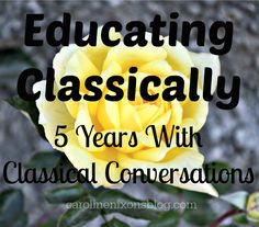 Homeschooling classically, simply & easily. What I've discovered after 5 years of using Classical Conversations! - Anchored In His Grace #homeschool