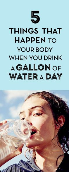 5 Things That Happen to Your Body When You Drink a Gallon of Water a Day