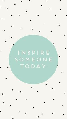 inspire | http://awesomeinspirationquotes.blogspot.com