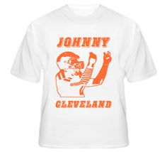 Johnny Cleveland Football T-Shirt  #johnnyfootball #manziel #cleveland #browns #brownsfootball
