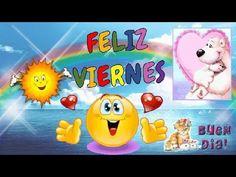 buenos dias feliz viernes, Vamos a comenzar el viernes con una gran SONRISA, porque si TÚ le SONRÍES a la VIDA, la VIDA te SONREIRÁ a TÍ. Muy #BuenosDias.