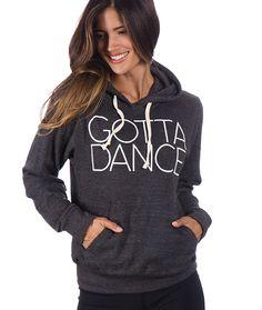 Gotta Dance – Hoodie