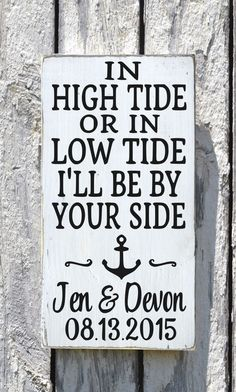 In High Tide Or Low Tide Wedding Sign Personalized Beach Wedding Anchor Nautical Decor Coastal Plaque Anniversary Gift Bedroom Wall Art