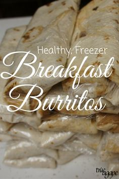 Healthy freezer breakfast burritos for on the go. Make in bulk and have ready!