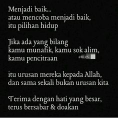 Islamic Quotes, Muslim Quotes, Cool Words, Wise Words, Sabar Quotes, Quotations, Qoutes, Quotes Galau, All About Islam