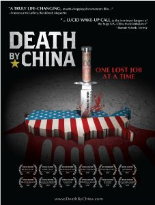 Death By China - the Documentary Film by Director Peter Navarro.... A must see! This documentary will open your eyes for sure.