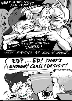 This is supposed to be a Kevedd comic afterall! Part 4 everybody! (-hopes this isn't too hard to read) Reverse!Edd belongs to Asphyxion. Ed And Eddy, Ed Edd N Eddy, Cute Couple Comics, Couples Comics, Nickelodeon Cartoons, Old Cartoons, Nocturne, Old Cartoon Network Shows, Kevedd