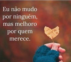 É isso mesmo Boa Noite, ótimo sábado à todos 😘 - Maria Zita Butyn - Google+ Peace Love And Understanding, Frases Humor, Self Acceptance, Self Esteem, Happy Day, Peace And Love, Quote Of The Day, Mindfulness, Thoughts