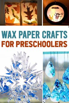 children will use pieces of waxed paper to make these fun crafts