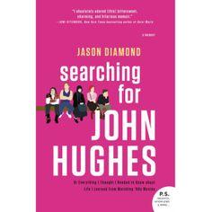 Searching for John Hughes