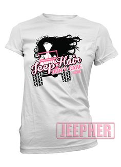 Jeep Hair Don't Care Fitted tee Yes. Jeep Cars, Jeep Truck, Jeep Jeep, 2017 Acura Nsx, Jeep Shirts, Jeep Accessories, Jeep Life, Cool Shirts, Awesome Shirts