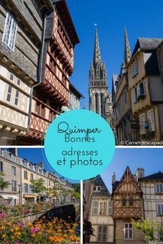 Visite de la jolie ville de Quimper, dans le Finistère Sud (Bretagne) en images. Je vous livre aussi mes bonnes adresses!