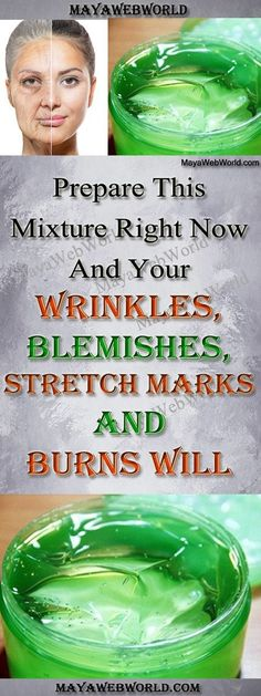 Prepare This Mixture Right Now And Your Wrinkles, Blemishes, Stretch Marks And Burns Will Magically Disappear! – MayaWebWorld