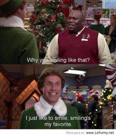 ELF smiles! Jajaja una de mis películas navideñas favoritass