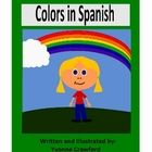 Colors in Spanish is a booklet that focuses on the names of colors and the verb to be in Spanish.