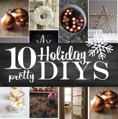 10 Pretty Holiday Decor DIYs (great ideas for entertaining)