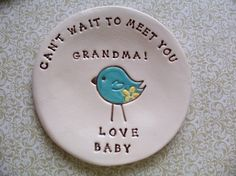 Cute way to let Grandma or anyone know you are expecting! For the future!