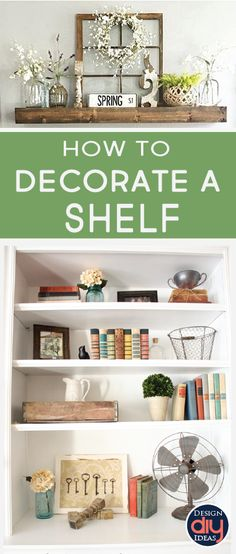 How to Decorate a Shelf in 10 minutes! -I am a shelf addict. They add depth, structure, functionality, and character to the space. Here is everything you need to style a shelf!