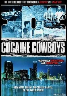 Cocaine Cowboy (2006)  This like watching the documentary version of Scarface  Miami 1976-1981