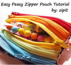 This is a cute fun pouch and it's so easy to make! Here's how:  Gather your supplies. The list is short- a handful of zippers  and a sm...