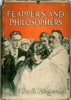 Flappers and Philosophers - 1920 - by F. Scott Fitzgerald - 