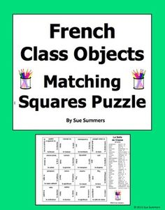 French Class Objects 4 x 4 Matching Squares Puzzle  by Sue Summers - Includes 29 word vocabulary list.