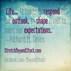 What you expect in life tends to show up. Have you noticed?