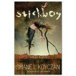 Shane Koyczan: Stickboy Book