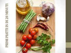 Primi piatti in 20 minuti  raccolta di ricette veloci: i primi piatti