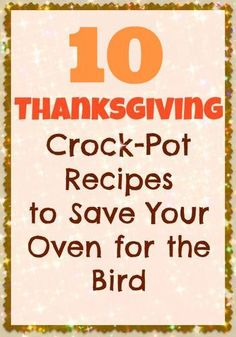 Add these Crock-Pot recipes to your Thanksgiving menu! Click for these delicious Thanksgiving recipes!