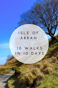 Visiting the Isle of Arran? These are my 10 favourite walks that almost any person can do. Walking on Arran is a real highlight, and one of the best things to do on the island.