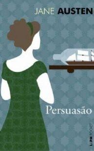 Viciados em Leitura: :: Resenha :: Persuasão, Jane Austen