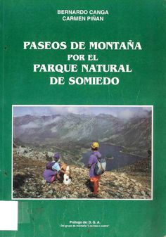 Búscalo en http://absys.asturias.es/cgi-abnet_Bast/abnetop?ACC=DOSEARCH&xsqf01=paseos+parque+natural+somiedo+canga+bernardo