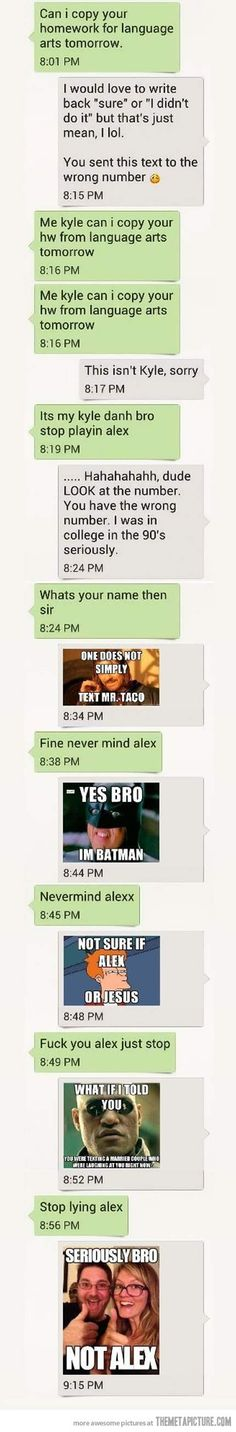 What if I told you . . . you texted a wrong number . . .
