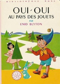 For a couple months I have been trying to find DVDs of an old French cartoon, Oui Oui. Vintage Children's Books, Vintage Toys, French Cartoons, Reading Club, Enid Blyton, Kids Library, Remember The Time, Oldies But Goodies, Oui Oui