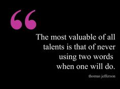 The most valuable of all talents is... #quote #author #writer